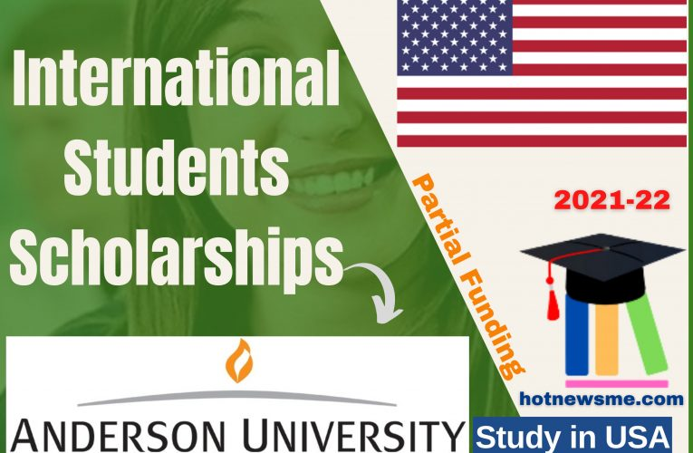 Anderson University USA Opens Scholarships 2021-22 for International Students