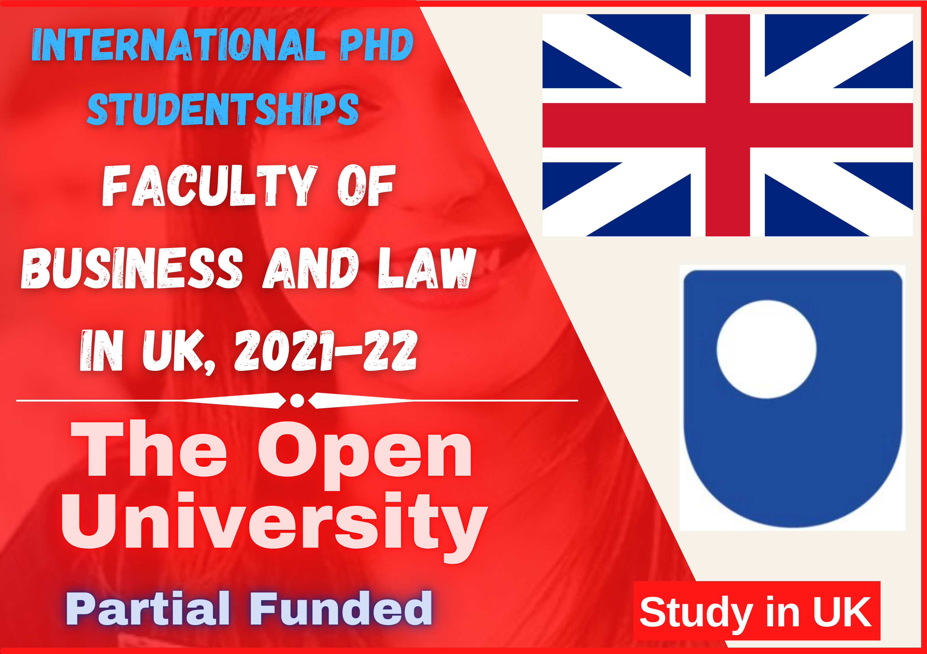 International PhD Studentships in Faculty of Business and Law in UK – 2021-22